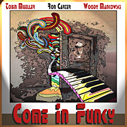 Album Cover: Come In Funky
